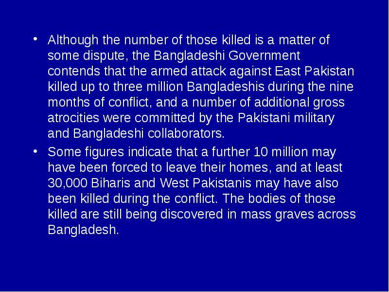 Bangladesh is seeking to prosecute alleged atrocities