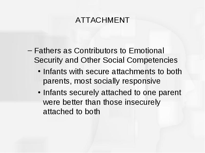 Chapter 11 Emotional Development, Temperament and Attachment
