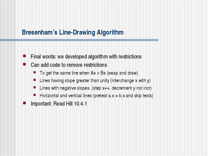 Cs 731: Computer Graphics Lecture 20: Raster Graphics Part