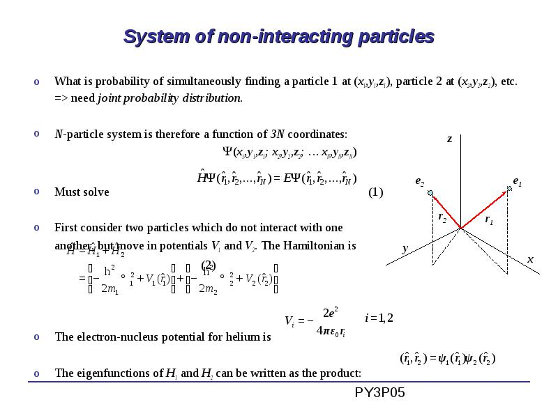 Lectures 10-11: Multi-electron atoms Schrödinger equation for