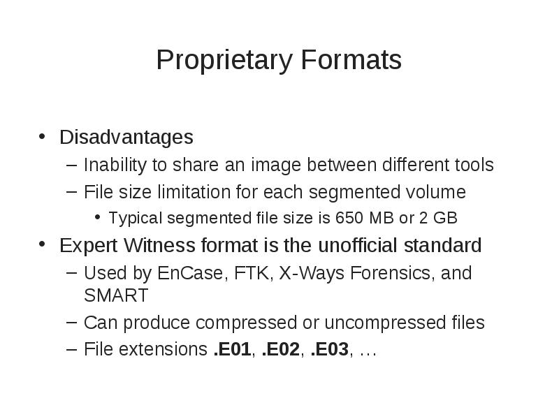 List digital evidence storage formats