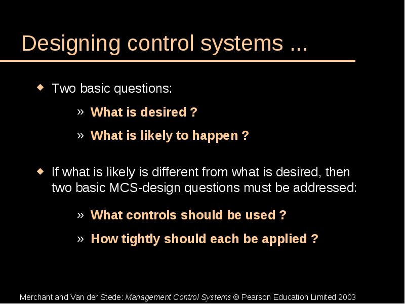 Management Control Systems Chapter 6 Designing And Evaluating Mcs