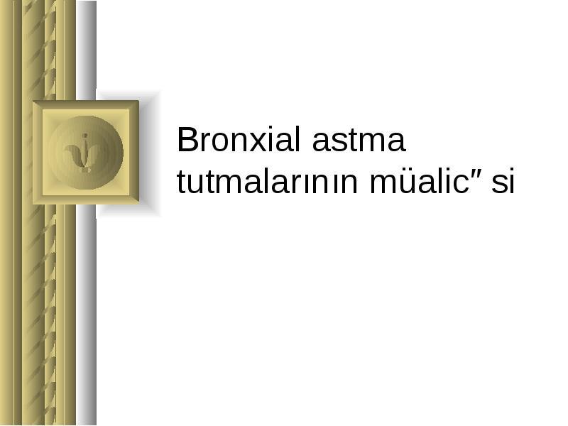 bronxial astma müalicəsi