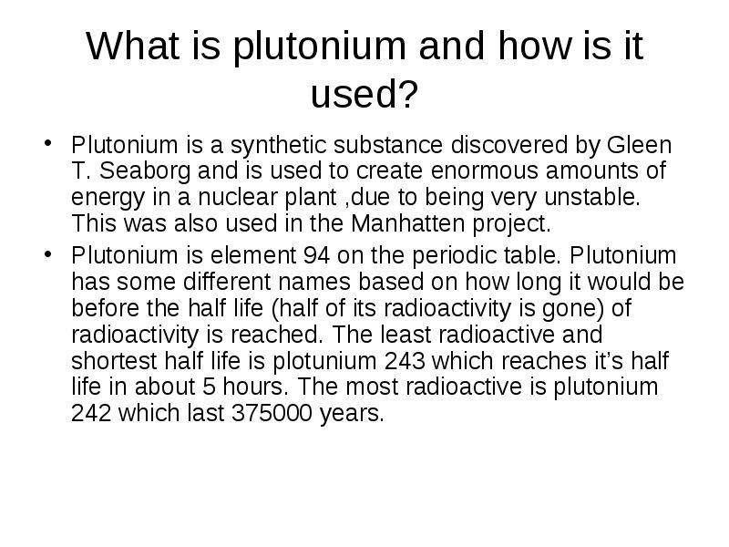 Plutonium What Is Plutonium And How Is It Used