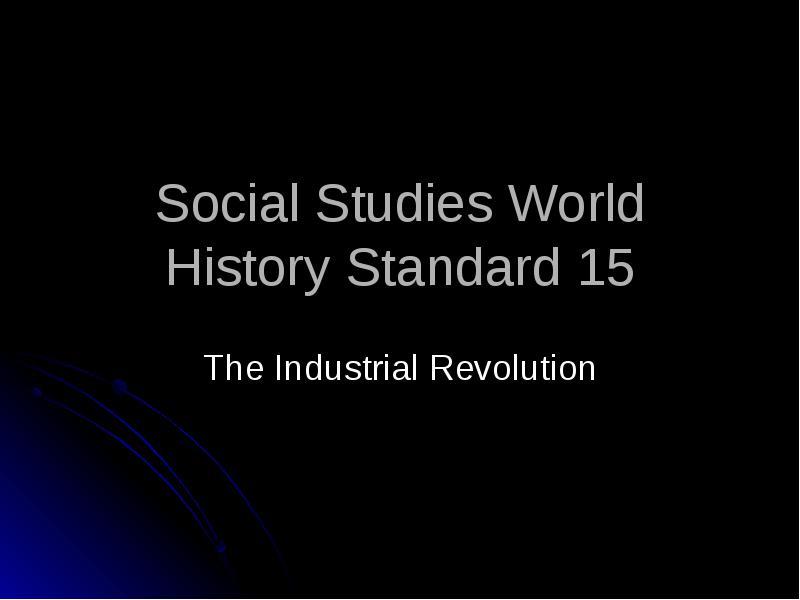 characteristics of industrial revolution