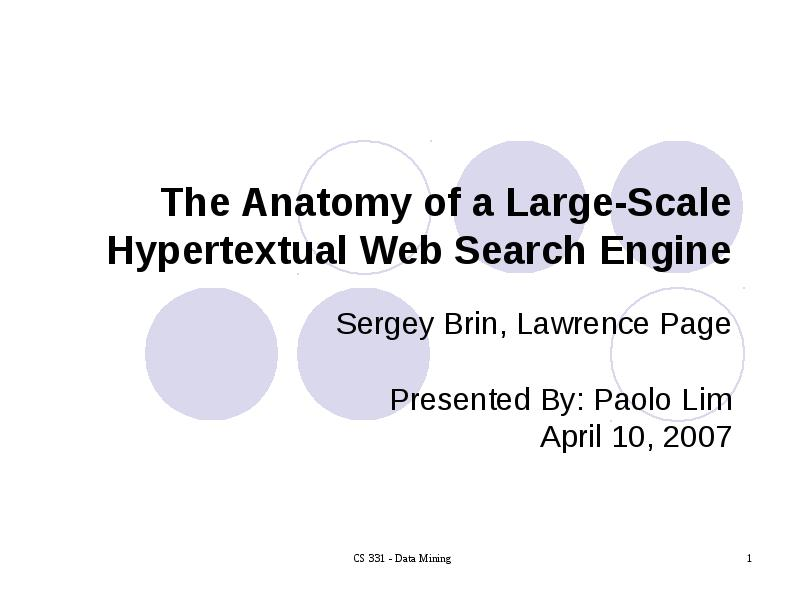 The Anatomy Of A Large Scale Hypertextual Web Search Engine Sergey