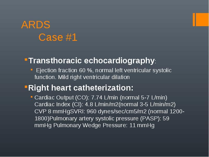 lmin cardiac index ci 48 lminm2normal 3 5 lminm2 cvp 8 mmhg svri 960 dynesseccm5m2 normal 1200 1800 pulmonary artery systolic pressure
