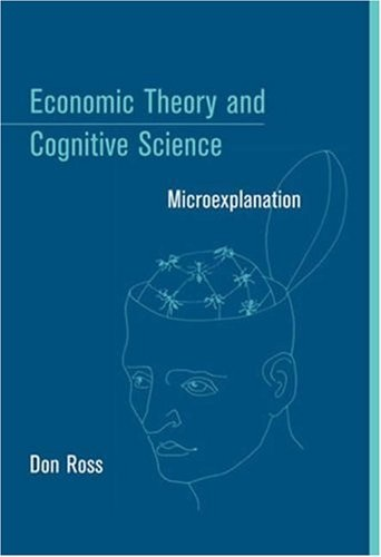 economic theory and cognitive science microexplanation